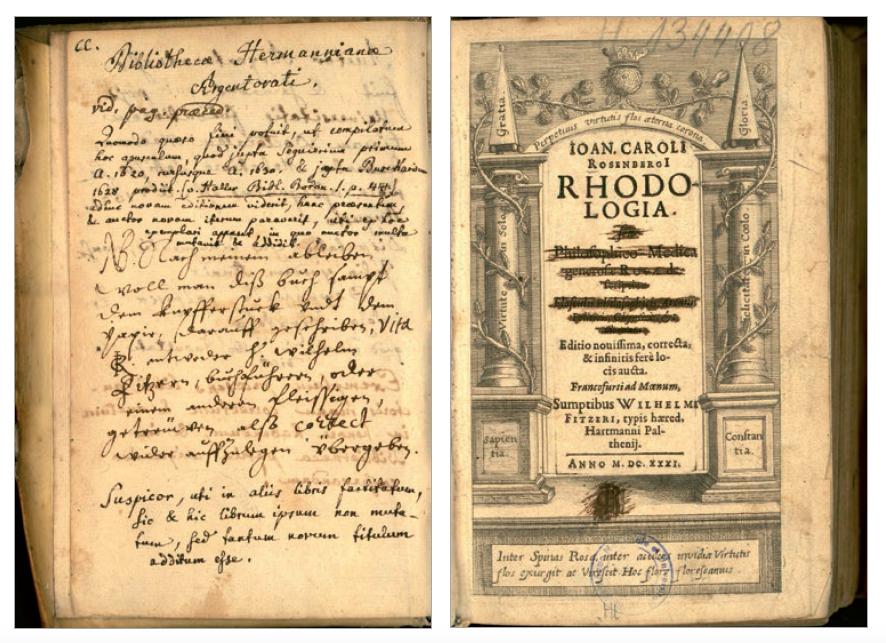 Figure 6 – Annotations manuscrites de Jean             Hermann portées dans les pages liminaires d'un livre de sa             collection: Rosenberg, Johann Carolus, Rhodologia,             Francfort-sur-le-Main, Wilhelm Fitzer, 1631 (coll.BNU, déposé au             SCD de l'Université de Strasbourg)