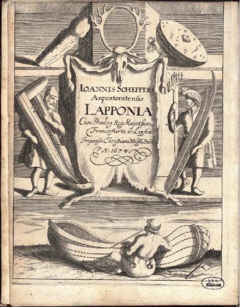 Figures 1 et 1bis - Page de titre et frontispice de la           Lapponia de Scheffer (Francfort-sur-le-Main, 1673 ; coll.           BNU)