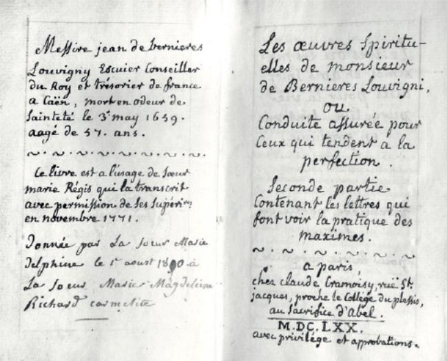 Figure 2 – Copie manuscrite d'un livre publié           en1670, mis à l'index en1690, copie effectuée par une religieuse           du 18siècle (coll. J.LeBrun).