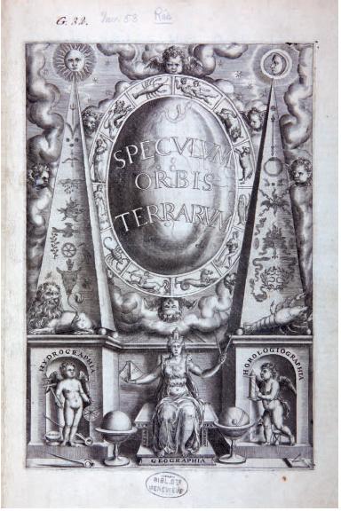 Figure 2 - Page de titre du Speculum Orbis Terrarum de Gérard           de Jode (1578 - coll. Bibliothèque Sainte-Geneviève)