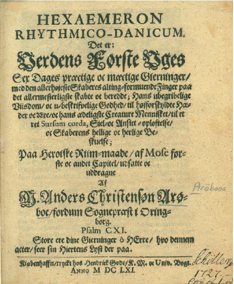Figure 3 - Page de titre du poème épique Hexaemeron d'Anders           Arrebo (coll. Göteborgs Universitetsbibliotek)