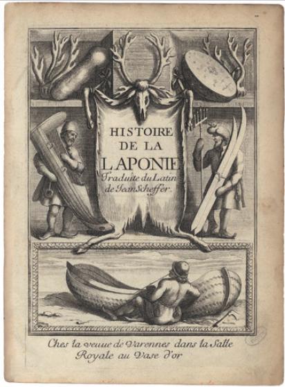 Figure 2 - Avant-titre de l'édition française de l'Histoire de           la Laponie de Scheffer (Paris, 1678 ; coll. BNU)