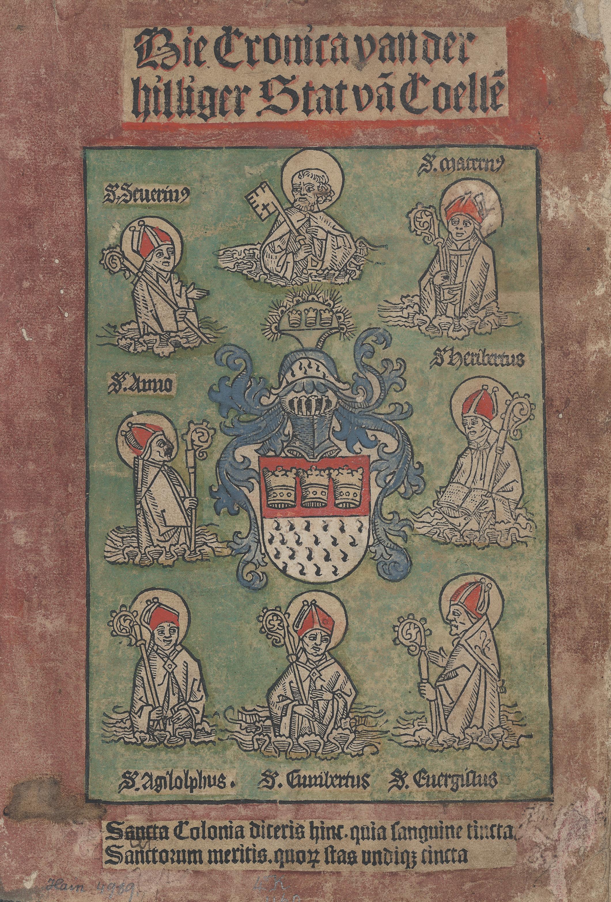 Figure 1 - Die Cronica van der hilliger Stat van Coellen,             Cologne, Johann Koehlhoff, 1499, page de titre (coll. Bibliothèque             nationale et universitaire de Strasbourg)